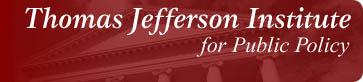 Thomas Jefferson Institute for Public Policy